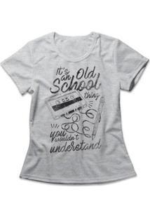 Camiseta Old School Thing Feminina - Feminino-Mescla