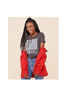 Amaro Feminino T-Shirt Básica Silk Let It Bloom, Chumbo