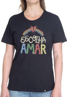 Escolha Amar #Pride - Camiseta Basicona Unissex