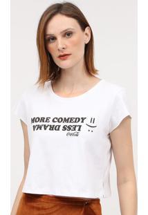 "Camiseta ""More Comedy""- Branca & Preta- Coca-Colacoca-Cola"