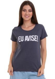Camiseta Eu Avisei Grupo Avenida Feminina - Feminino-Cinza