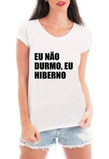 Camiseta Criativa Urbana Eu Hiberno Feminina - Feminino