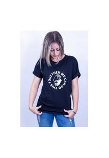 Camiseta Corte A Fio Bilhan Together We Can Do Gde Preta