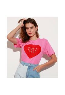 "T-Shirt De Algodão Don'T Even Try"" Manga Curta Decote Redondo Mindset Rosa"""