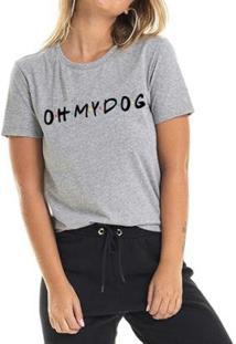 Camiseta Oh My Dog Friends Feminina - Feminino-Mescla