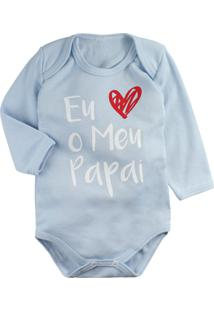 Body Para Bebê Manga Longa Azul Claro Frase Eu Amo O Meu Papai