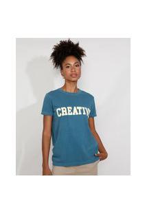 "T-Shirt Feminina Mindset Creative"" Manga Curta Decote Redondo Verde Petróleo"""
