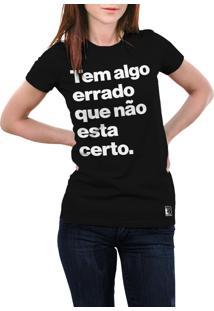 Camiseta Hunter Tem Algo Errado Que Não Esta Certo Preta