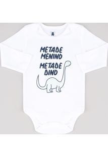"""Body Infantil """"Metade Menino Metade Dino"""" Manga Longa Branco"""