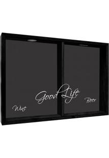 Quadro Porta Rolhas Good Life Preto