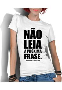 Camiseta Criativa Urbana Frases Engraçadas Não Leia - Feminino-Branco