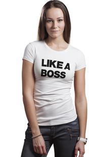 Camiseta Hunter Brisa Louca Like A Boss Branca