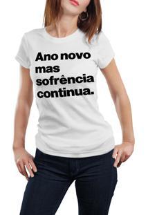 Camiseta Hunter Ano Novo, Sofrência Continua Branca