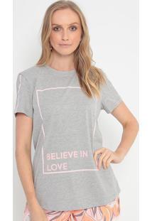 """Camiseta """"Believe In Love"""" - Cinza & Rosa Claromorena Rosa"""