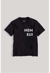 Camiseta Infantil Nem Eu Reserva Mini Masculina - Masculino-Preto