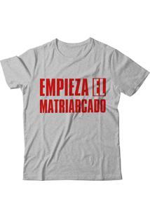 Camiseta Blitzart Empieza El Matriarcado - Cinza