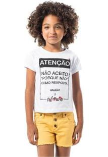 Camiseta Infantil Porque Não Reserva Mini Feminina - Feminino-Branco