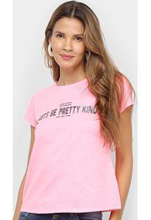 Camiseta Lecimar Pretty Kind Feminina - Feminino-Rosa