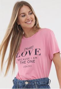 Camiseta Colcci Self Love Rosa - Kanui