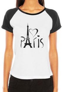 Camiseta Criativa Urbana Raglan Paris França Torre Eiffel Love - Feminino