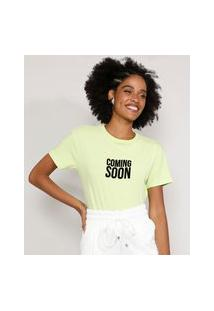 "Camiseta Feminina Manga Curta Coming Soon"" Flocada Decote Redondo Verde Claro"""