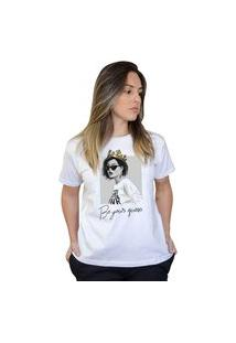 Camiseta Boutique Judith Be Your Queen Branco