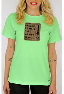 T-Shirt Camiseta Clube Preciso De Mais Café Verde - Kanui