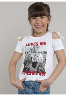 "Blusa Infantil ""Loves Me"" Open Shoulder Manga Curta Off White"