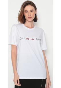 """Camiseta """"Fazer O Bem"""" - Branca & Preta - Forumforum"""