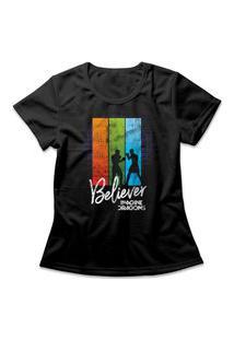 Camiseta Feminina Imagine Dragons Believer Preto