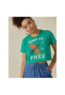 Amaro Feminino T-Shirt Cropped Born To Free, Verde