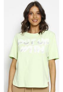 "Camiseta ""Put Up With"" - Verde - Zincozinco"