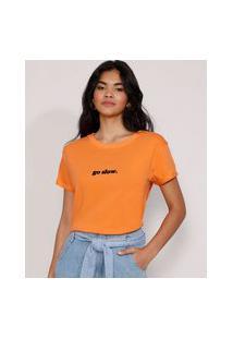 "Camiseta Feminina Manga Curta ""Go Slow"" Flocada Decote Redondo Laranja"