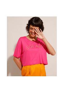 "Camiseta Cropped Ampla Com Bordado ""Solar"" Manga Curta Decote Redondo Pink"