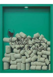 Quadro Porta Rolhas De Vinho Wine House 32X42X4Cm Verde