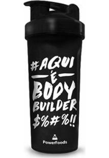 Coqueteleira Aqui É 700Ml Bodybuilder - Unissex