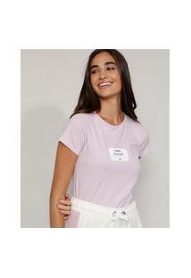 "Camiseta Feminina Manga Curta ""Lembrete"" Decote Redondo Lilás"