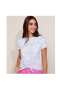 """Camiseta Feminina Always Believe"""" Estampado Tie Dye Manga Curta Azul Claro"""""""