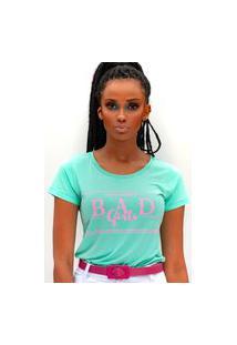 Camiseta Bad Girls Miss Glamour Store Verde