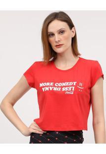 """Camiseta """"More Comedy""""- Vermelha & Branca- Coca-Colacoca-Cola"""