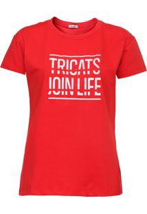 Camiseta Tricats Join Life Vermelha - Vermelho - Feminino - Dafiti