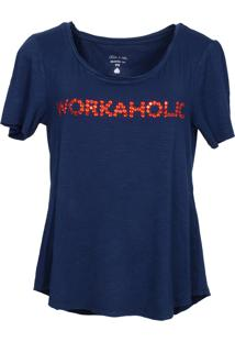 T-Shirt It'S & Co Workaholic Azul-Marinho