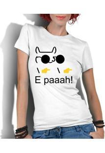 Camiseta Criativa Urbana Engraçados Nerd Geek Paaah Memes - Feminino-Branco