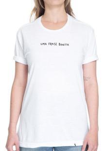 Uma Frase Bonita - Camiseta Basicona Unissex