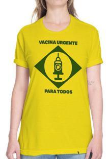 Vacina Urgente Para Todos - Camiseta Basicona Unissex