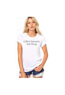 Camiseta Coolest Collect Moments Not Things Branco