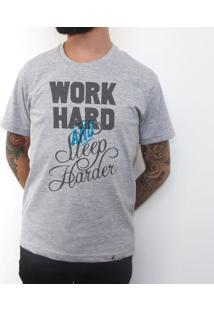 Work Hard And Sleep Harder - Camiseta Clássica Masculina