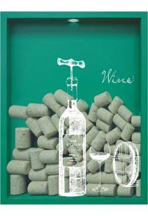 Quadro Porta Rolhas De Vinho Wine Garrafa 32X42X4Cm Verde
