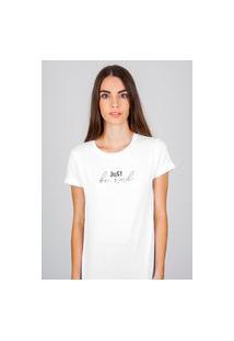 Camiseta Feminina Mirat Just Be Kind Branca