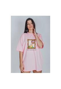 Camiseta Feminina Oversized Boutique Judith Don'T Touch This Art Rosa